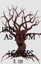 Little Asylum of Horrors by Yangwolf