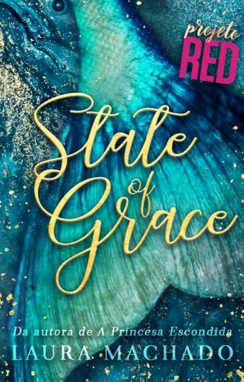 State of Grace | Projeto RED