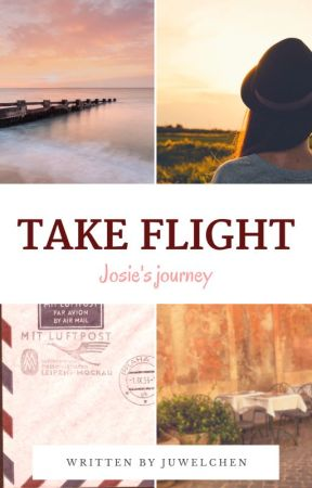 Take Flight - Josie's journey #Wattys2017 by Juwelchen