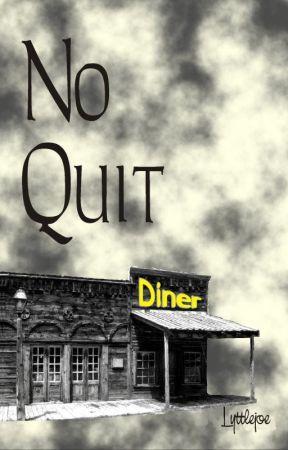 No Quit by lyttlejoe