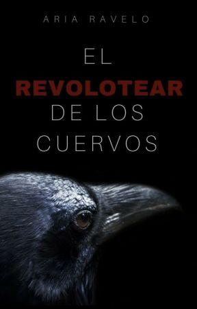 El revolotear de los cuervos by AdrieliOLDi