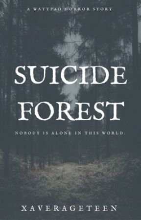Suicide Forest by AngelicDeluxe