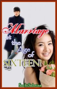Marriage at the Age of Sixteen! (ON-GOING) cover