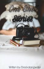 One Shot Stories (Compilation) by blackdangwriter