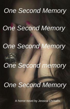 One Second Memory by JESSDALEGEND