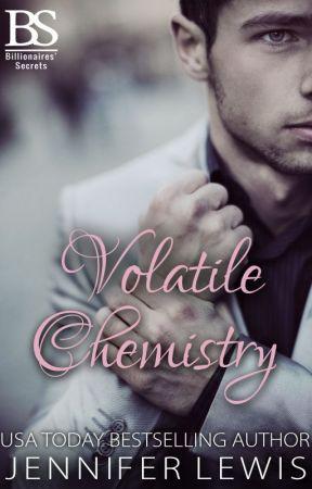 Billionaires' Secrets: Volatile Chemistry by JenniferLewis6