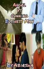 Angel Vs Cunning Business MAN-SWASAN FF(Completed) by DSilentGirl