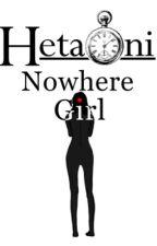 Nowhere Girl (1p!HetaOni x Gender Neutral!Reader x 2p!HetaOni) by Burple560