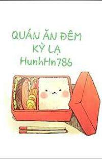 QUÁN ĂN ĐÊM KỲ LẠ _ HunhHn786 cover