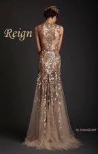Reign by Jennoula2009