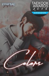 Colors ❀ (Taekook 色 fanfic) cover
