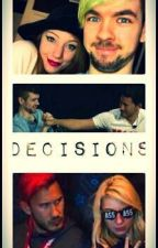 Decisions [Septiplier] by SepticGirl88