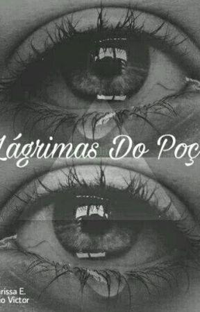 Lágrimas Do Poço by psychosuicida69