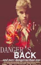 Danger's Back by honeymoondrews