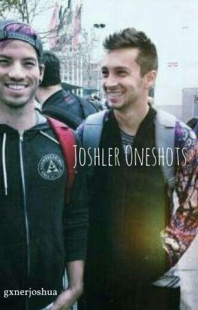 Joshler Oneshots by gxnerjoshua