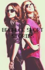 Bechloe Short Stories by AnnakBrittsnow