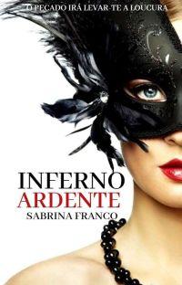 Inferno Ardente - Será retirada dia (14 de Novembro) cover