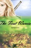 The First Warrior (Peter Pevensie Love Story) [Narnia] cover