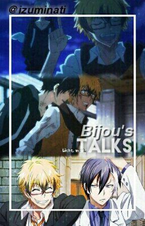 Bijou's Talks by izuminati