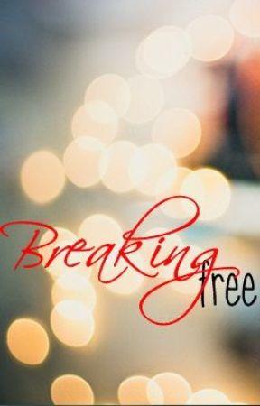 Breaking Free by reyaality