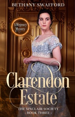 Clarendon Estate (The Sinclair Society, Book Three) First Chapter Preview by thequietwriter