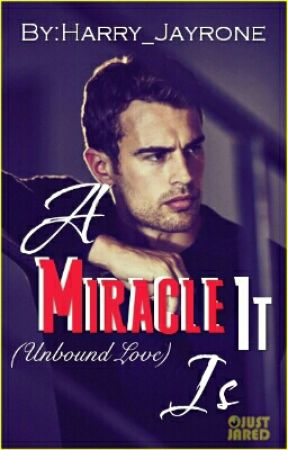 A Miracle It Is (#AMII) #wattys2018 [Not Yet Completed] by Harry_Jayrone