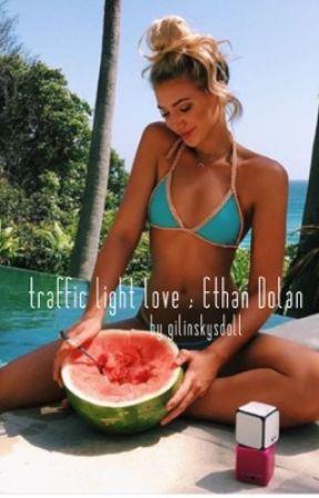 traffic light love ; ethan dolan  by gilinskysdoll