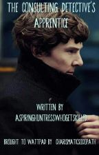 The Consulting Detective's Apprentice (Sherlock x Reader) by CharismaticSociopath