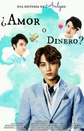 ¿Amor ó Dinero? [KaiSoo] by Anlyee