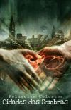 Relíquias Celestes: Cidade das Sombras cover
