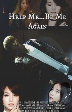 Help Me, Be Me Again  (BTS SUGA FAN FICTION) by infinite500