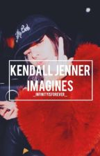 Kendall Jenner Imagines by babylxns