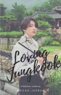 Loving Jungkook. cover