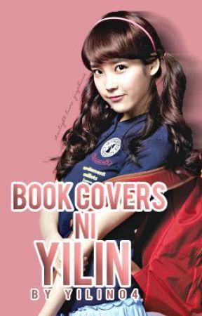 Book Covers ni YiLin ♥ by yilin04