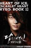 Heart of Ice. [Scarlet Heart: Ryeo fanfic - BOOK 1] cover