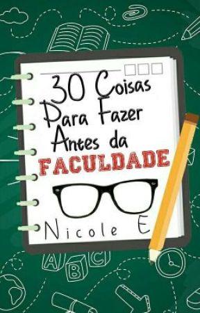 30 Coisas Para Fazer Antes da Faculdade by nicolescreve