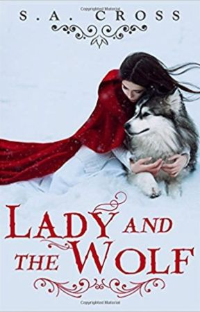 Lady and the Wolf [Book One, Lady and the Wolf Series] -Published- by Hendrixx