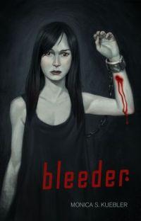 Bleeder [Blood Magic, Book 1] cover
