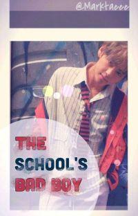 The School's Bad Boy || #Wattys2017 cover
