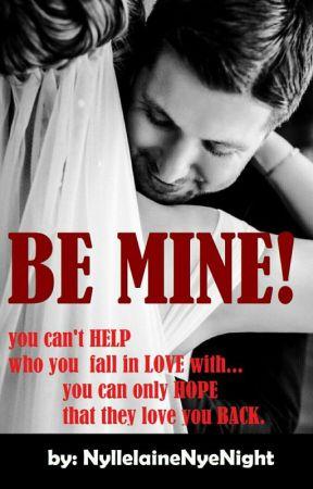 Be Mine!  by NyllelaineNyeNight