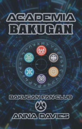 Academia Bakugan (Bakugan FanClub) OPEN [BUT NOT READY] by CaeruleusAngelus