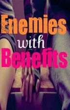 Enemies with Benefits by FTSKfan1108