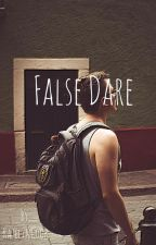 False Dare by KatelynCook02