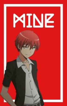 Mine {Karma Akabane x Reader} by f4iryt4ilm4g3