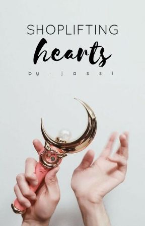 Shoplifting Hearts | ✓ by jasception