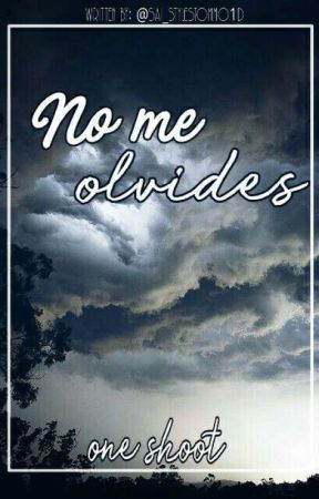 """""""No me olvides"""" OS Niall Horan by Sai_StylesTommo"""