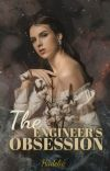 The Engineer's Obsession (Under Revision) cover