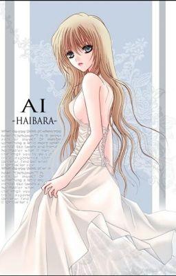 Đọc truyện [Series] Sherry - Shiho Miyano - Ai Haibara Truyền kỳ truyện