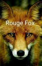 Rouge Fox (Completed) by Lua-Lover13