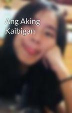 Ang Aking Kaibigan by EnnaojSenrog